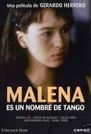 Malena é um nome de Tango (Malena es un nombre de tango)