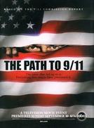 O Caminho Para o 11 de Setembro (The Path to 9/11)