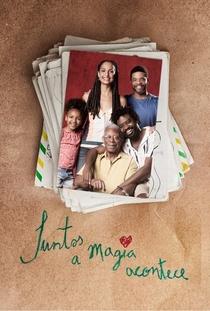 Juntos a Magia Acontece - Poster / Capa / Cartaz - Oficial 1
