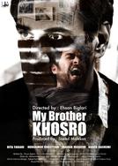 My Brother Khosro (Baradaram khosro)