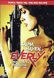 Everly - Implacável e Perigosa - Poster / Capa / Cartaz - Oficial 4