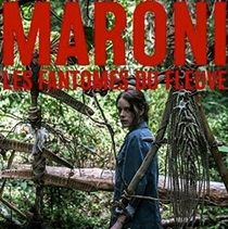 Maroni, les Fantômes du Fleuve - Poster / Capa / Cartaz - Oficial 1