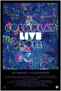 Coldplay Live 2012 - Poster / Capa / Cartaz - Oficial 2