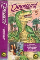 Dinosaurs! (Dinosaurs: A Fun Filled Trip Back in Time)