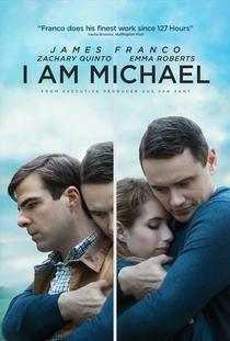 Eu Sou Michael - Poster / Capa / Cartaz - Oficial 1