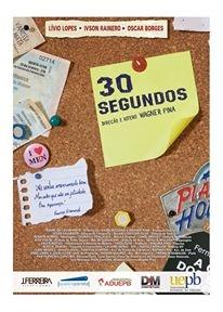30 segundos - Poster / Capa / Cartaz - Oficial 1