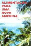 Alimentação Para Uma Nova América - Poster / Capa / Cartaz - Oficial 1