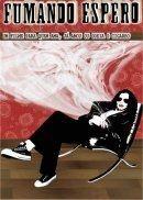 Fumando Espero - Poster / Capa / Cartaz - Oficial 2