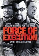 Senhor do Crime (Force of Execution)