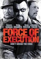 Senhor do Crime (Force of Execution)