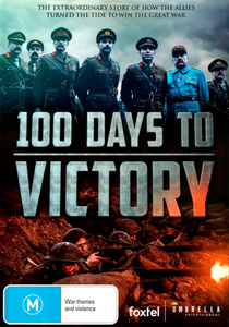 Os Últimos 100 Dias da Primeira Guerra - Poster / Capa / Cartaz - Oficial 3