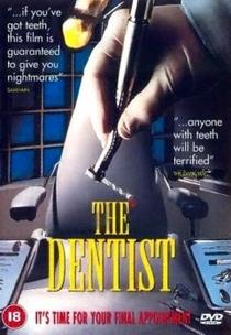 O Dentista - Poster / Capa / Cartaz - Oficial 3