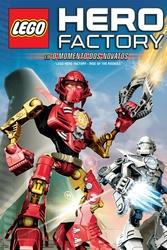 Hero Factory - Em O Momento dos Novatos - Poster / Capa / Cartaz - Oficial 2