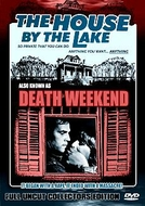 Fim de Semana Mortal (Death Weekend / The House by the Lake)