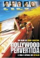Hollywood Pervertida (Hollywood Flies)