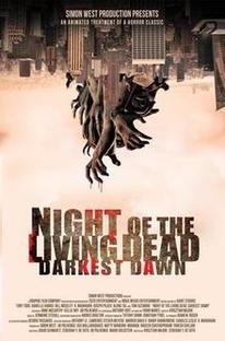 Night of the Living Dead - Darkest Dawn - Poster / Capa / Cartaz - Oficial 1