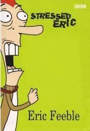 Eric, o estressado(1° temporada) - Poster / Capa / Cartaz - Oficial 1