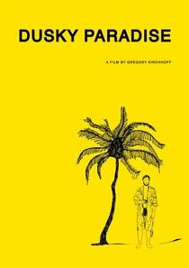 Dusky Paradise - Poster / Capa / Cartaz - Oficial 1