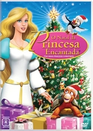 O Natal Da Princesa Encantada (The Swan Princess Christmas)