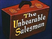 The Unbearable Salesman - Poster / Capa / Cartaz - Oficial 1