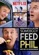 Somebody Feed Phil (Somebody Feed Phil)