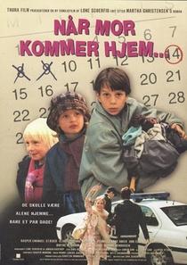 Når Mor Kommer Hem - Poster / Capa / Cartaz - Oficial 1