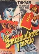 Los Tres Mosqueteros y Medio (Los Tres Mosqueteros y Medio)