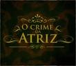O Crime da Atriz