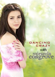 Dancing Crazy with Miranda Cosgrove - Poster / Capa / Cartaz - Oficial 1