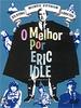 Monty Python - O Melhor por Eric Idle