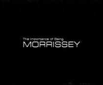 The Importance of Being Morrissey - Poster / Capa / Cartaz - Oficial 1