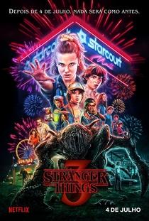 Stranger Things (3ª Temporada) - Poster / Capa / Cartaz - Oficial 1
