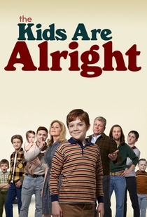 The Kids Are Alright (1ª Temporada) - Poster / Capa / Cartaz - Oficial 1