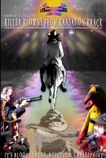 Killer Klowns from Kansas on Krack - Poster / Capa / Cartaz - Oficial 1
