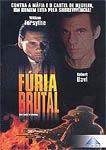 Fúria Brutal - Poster / Capa / Cartaz - Oficial 1