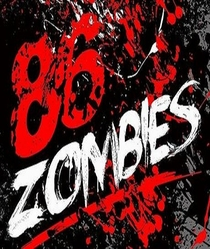 86 Zombies - Poster / Capa / Cartaz - Oficial 1