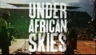 Paul Simon - Under African Skies (Trailer)