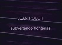 Jean Rouch, subvertendo fronteiras - Poster / Capa / Cartaz - Oficial 1