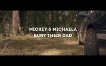 Mickey & Michaela Bury Their Dad - Poster / Capa / Cartaz - Oficial 1