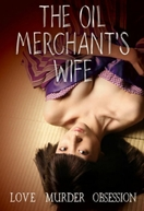 The Oil Merchant's Wife (Onna goroshi abura no jigoku)