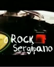 O Rock Sergipano: Esse Ilustre Desconhecido. - Poster / Capa / Cartaz - Oficial 1