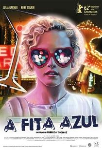 A Fita Azul - Poster / Capa / Cartaz - Oficial 2