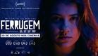 Ferrugem (Rust) - Trailer Oficial
