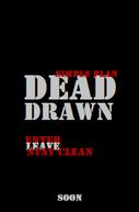 Dead Drawn (Dead Drawn)