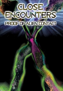 Close Encounters - Proof of Alien Contact - Poster / Capa / Cartaz - Oficial 1