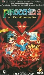 Pinocchio 2 - A Continuação - Poster / Capa / Cartaz - Oficial 1
