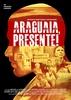 Araguaia, Presente!