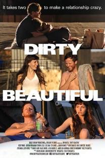 Dirty Beautiful - Poster / Capa / Cartaz - Oficial 1