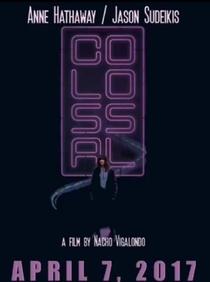 Colossal - Poster / Capa / Cartaz - Oficial 4
