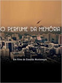 O Perfume da Memória - Poster / Capa / Cartaz - Oficial 2